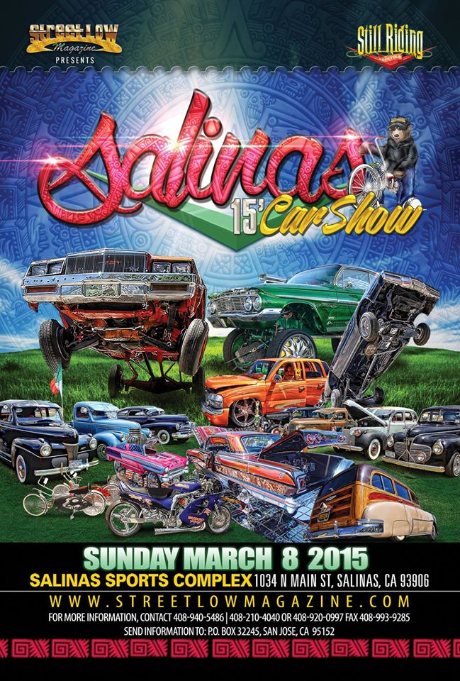 StreetLow Magazine Car Show In SALINAS XMan Show - Streetlow car show 2018